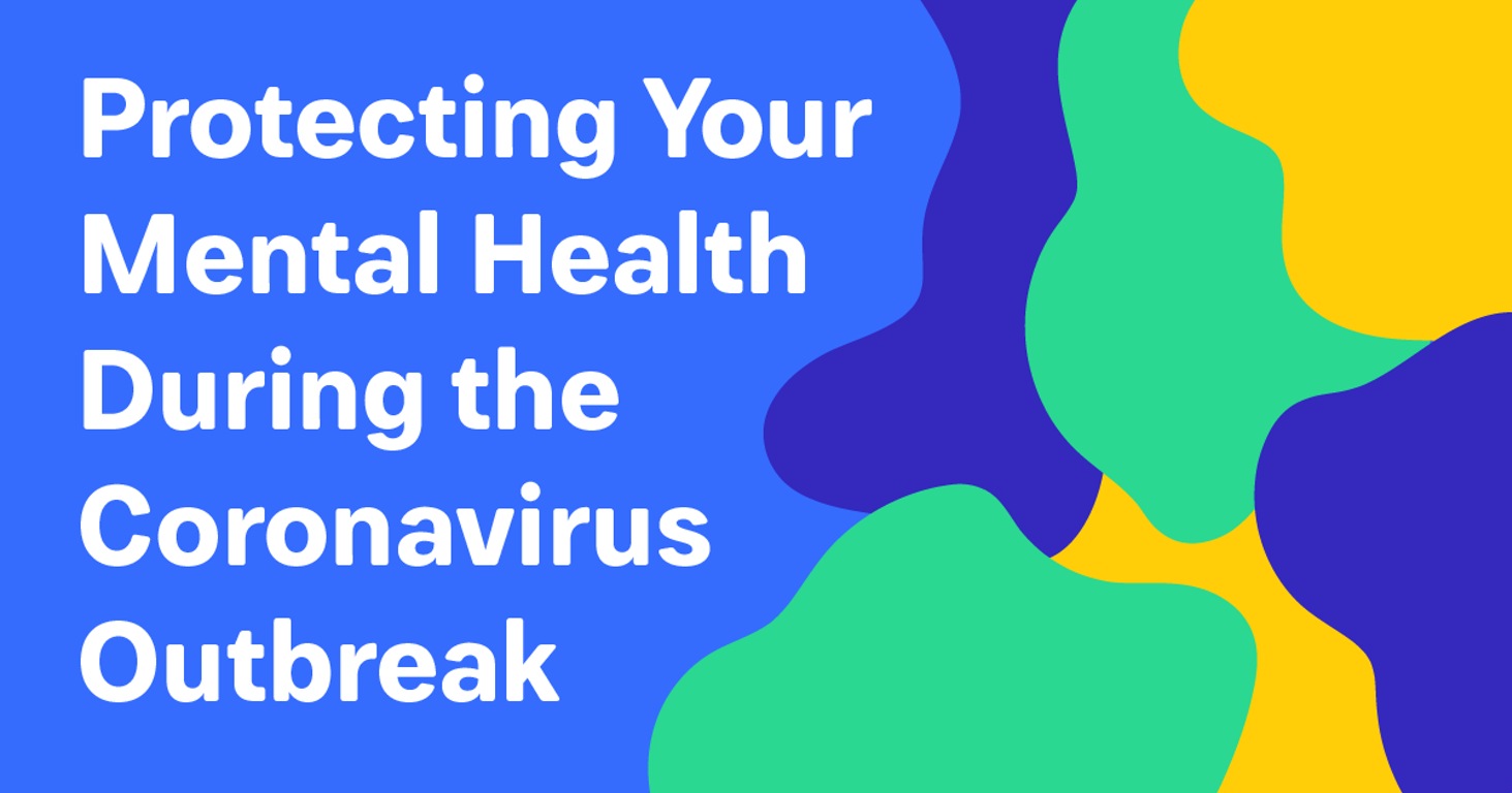 Mental Health Tips for Dealing With The Coronavirus Pandemic